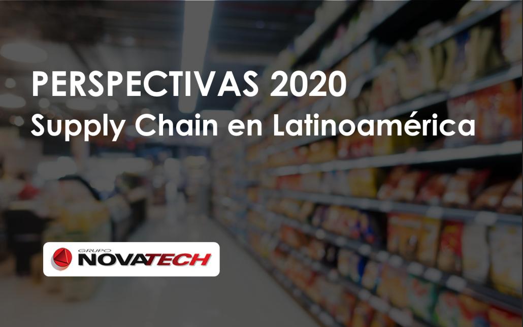 Perspectivas Supply Chain 2020